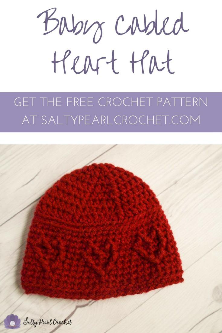 Get the Free Baby Cabled Heart Hat Pattern at SaltyPearlCrochet.com