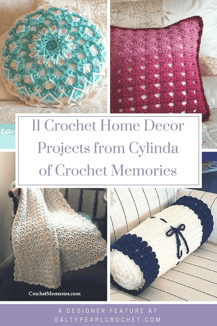 11 Crochet Home Decor Patterns With Cylinda Of Crochet Memories Salty Pearl Crochet