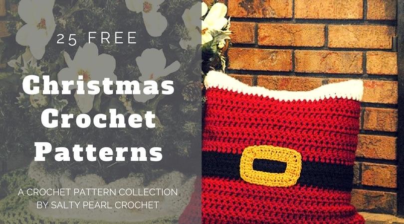 Free Christmas Crochet Patterns.25 Christmas Crochet Patterns Salty Pearl Crochet