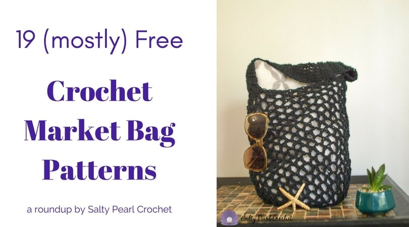 19 Easy Crochet Market Bag Patterns Salty Pearl Crochet