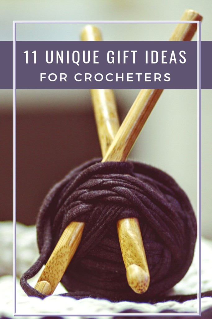 A ball of dark yarn with two crochet hooks and the caption 11 Unique Gift Ideas for Crocheters